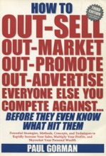 How to Out-Sell, Out-Market, Out-Promote, Out-Advertise Everyone Else You Compete Against... Before They Even Know What Hit Them