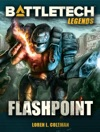 BattleTech Legends Flashpoint