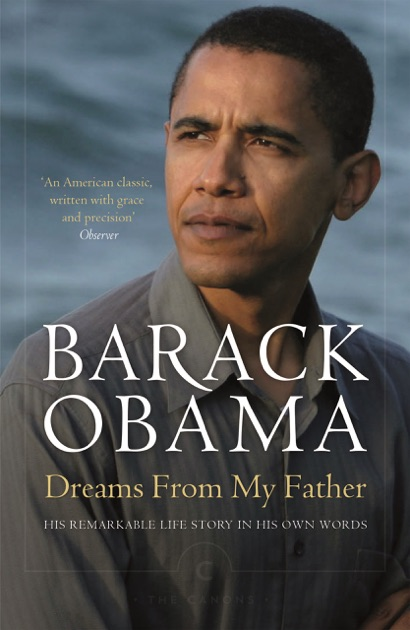 essays on barack obama dreams from my father Barack obama in his first book dreams from my father – a story of race and inheritance takes his readers to a beautifully crafted journey of.