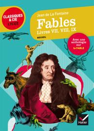 Fables, Livres VII, VIII, IX (La Fontaine)