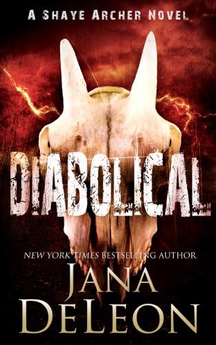 Jana DeLeon - Diabolical