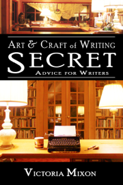 Art & Craft of Writing: Secret Advice for Writers book