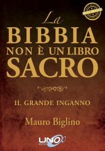 La Bibbia non è un Libro Sacro Book Cover