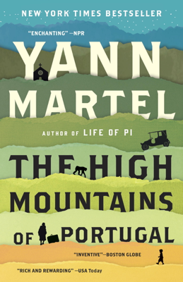 The High Mountains of Portugal - Yann Martel book