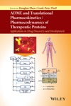 ADME And Translational Pharmacokinetics  Pharmacodynamics Of Therapeutic Proteins