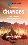 Changes Early Life And A Changing World