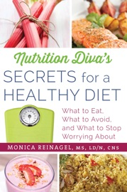 Nutrition Diva S Secrets For A Healthy Diet