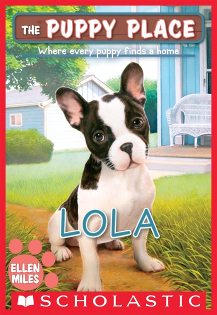 Lola The Puppy Place 45 By Ellen Miles On Apple Books