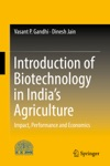 Introduction Of Biotechnology In Indias Agriculture