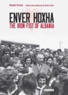Enver Hoxha  The Iron Fist Of Albania