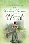 Sketching Character A Jane Austen Inspired Novel