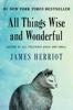 James Herriot - All Things Wise and Wonderful  artwork