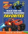 Blaze And The Monster Machines Favorites Blaze And The Monster Machines Enhanced Edition