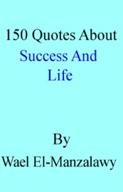 150 Quotes About Success And Life
