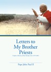 Letters To My Brother Priests