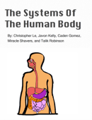 The Systems of The Human Body