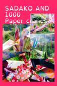 Sadako and 1000 Paper Cranes