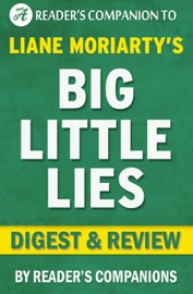 Big Little Lies A Novel By Liane Moriarty I Digest Review