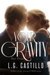 Your Gravity Part Three Teacher Student Romance