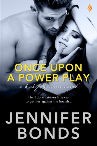Jennifer Bonds - Once Upon a Power Play