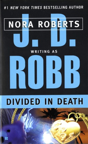 J. D. Robb - Divided in Death