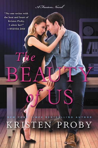 Kristen Proby - The Beauty of Us