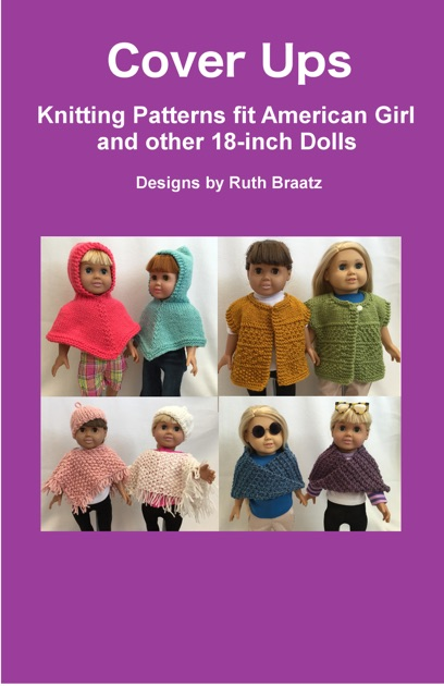 072348d9f Cover Ups  Knitting Patterns fit American Girl and other 18-Inch Dolls ...