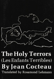 THE HOLY TERRORS: (LES ENFANTS TERRIBLES)