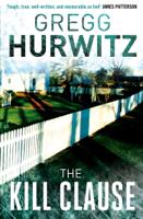 Gregg Hurwitz - The Kill Clause artwork