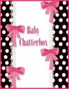Baby Chatterbox Illustrated