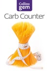 Carb Counter A Clear Guide To Carbohydrates In Everyday Foods