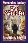 Mad Maudlin