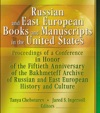 Russian And East European Books And Manuscripts In The United States