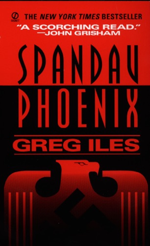 Greg Iles - Spandau Phoenix