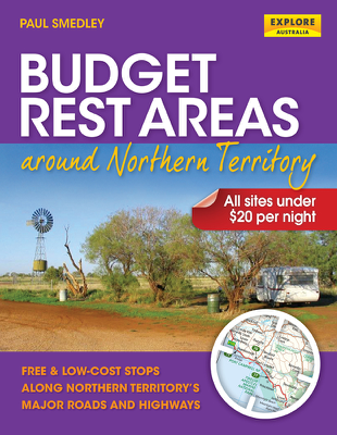 Budget Rest Areas around Northern Territory - Paul Smedley book