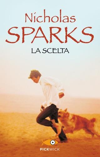 Nicholas Sparks - La scelta