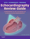 Echocardiography Review Manual