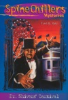 SpineChillers Mysteries Series Dr Shivers Carnival