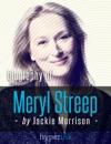 Meryl Streep Hollywoods Favorite Actress