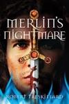 Merlins Nightmare