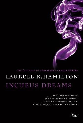 Laurell K. Hamilton - Incubus Dreams