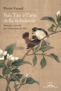 Sun Tzu e l'arte della seduzione Libro Cover