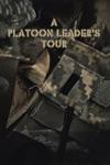 A Platoon Leaders Tour