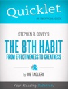 Quicklet On Stephen R Coveys The 8th Habit From Effectiveness To Greatness CliffsNotes-like Book Summary