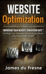 Website Optimization  Improving Your Websites Conversion Rate