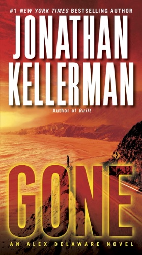 Jonathan Kellerman - Gone