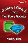 Gospel Gems From The Four Gospels