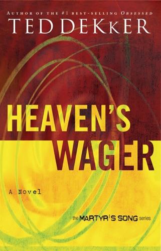 Ted Dekker - Heaven's Wager