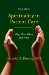 Spirituality In Patient Care