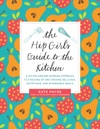 The Hip Girls Guide To The Kitchen